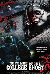 Revenge of the College Ghost: Movie Review
