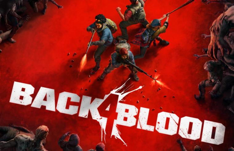ต้องจัด Back 4 Blood เกมแนวยิงซอมบี้เปิดลงทะเบียนทดสอบอัลฟ่า